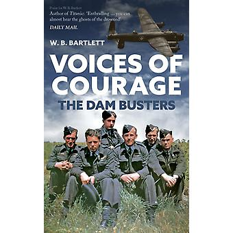 Voices of Courage by W B Bartlett