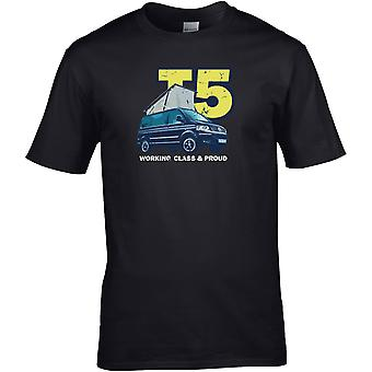 VW T5 Working Class & Proud - - DTG Printed T-Shirt