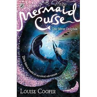 Den Silver Dolphin (Mermaid förbannelse)
