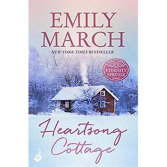Heartsong Cottage by Emily March - 9781472231093 Book