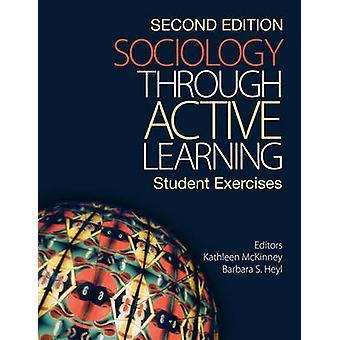 Sociologi genom aktivt lärande av Kathleen McKinneyBarbara S. Heyl