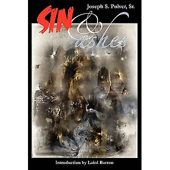 Sin  Ashes by Pulver & Joseph S.