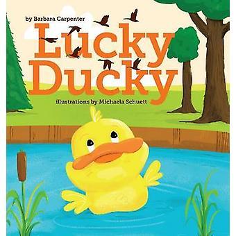 Lucky Ducky by Carpenter & Barbara