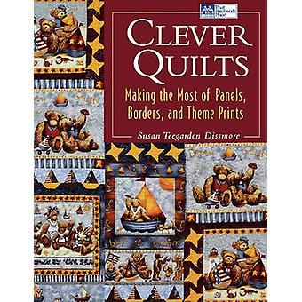 Clever Quilts  Print on Demand Edition by Dissmore & Susan