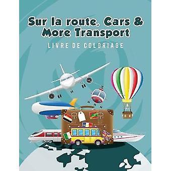 Sur la route Cars  More Transport livre de coloriage by Scholar & Young