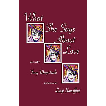 What She Says about Love by Magistrale & Tony