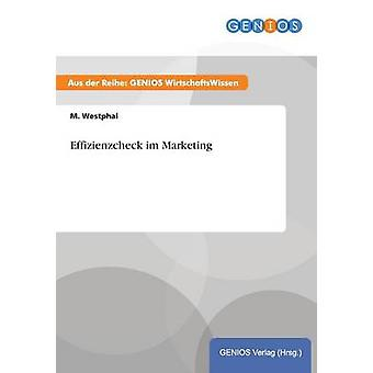 Effizienzcheck im Marketing by Westphal & M.