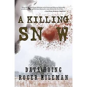 A Killing Snow by Hoing & David