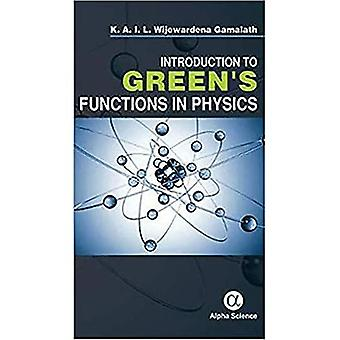 Introduction to Green's Functions in Physics