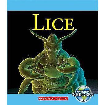 Lice (Nature's Children) by Katie Marsico - 9780531214985 Book