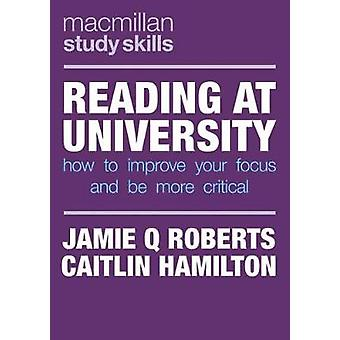 Reading at University - How to Improve Your Focus and Be More Critical