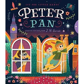 Peter Pan - Lit for Little Hands by Brooke  Jorden - 9781641700511 Book