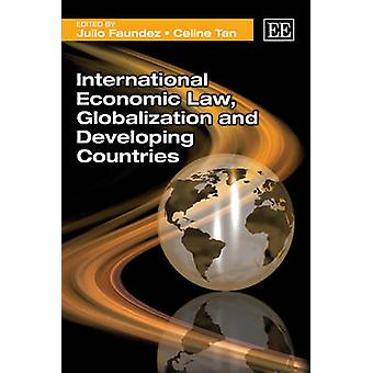 Internationaal Economisch Recht - Globalisering en Ontwikkelingslanden b