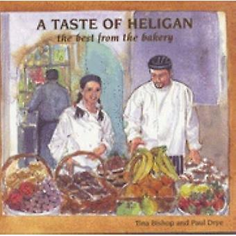 A Taste of Heligan - The Best from the Bakery by Tina Bishop - 9781850