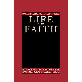 Life and Faith : Psychological Perspectives on Religious Experience