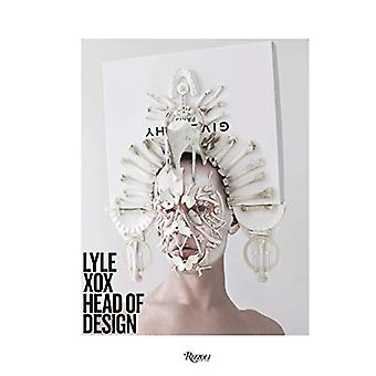 Lyle XOX - Head of Design by L. Reimer - 9780847863778 Book