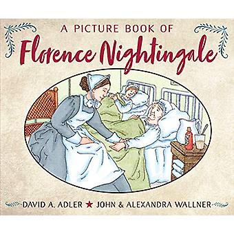 A Picture Book Of Florence Nightingale by David A. Adler - 9780823442