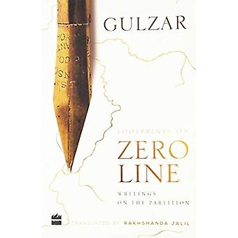 Footprints on zero line  writings on the partition by Gulzar