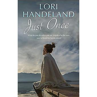 Just Once by Lori Handeland - 9781847519559 Book