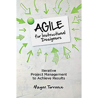 Agile for Instructional Designers - Iterative Project Management to Ac