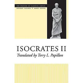 Isocrates II by Translated by Terry L Papillon