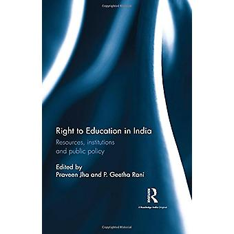 Right to Education in India - Resources - institutions and public poli