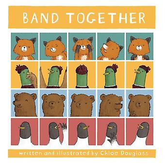 Band Together by Chloe Douglass