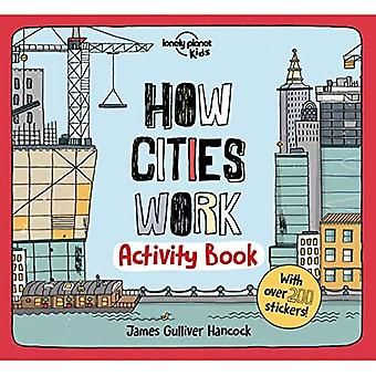 How Cities Work Activity Book (Lonely Planet Kids)