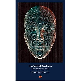 Een kunstmatige revolutie: op macht, politiek en AI (Mood Indigo)