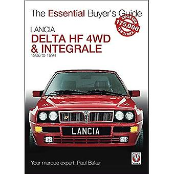 Lancia Delta HF 4WD & Integrale: 1987 to 1994 (Essential Buyer's Guide)