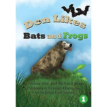 Don Likes Bats and Frogs by Alison Gee - 9781925863888 Book