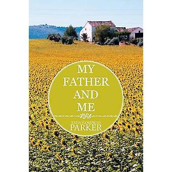 My Father and Me door Katia Florencio Parker