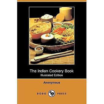 Intialainen keittokirja (kuvitettu painos) (Dodo Press)
