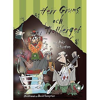 Herr Grums and Trollberget 9789188577009