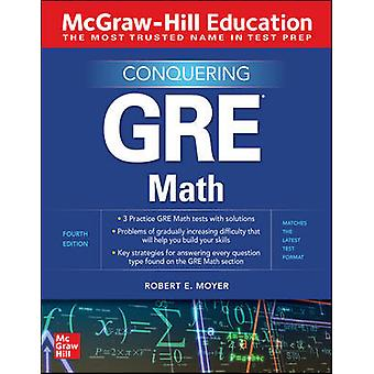 McGraw-Hill Education Conquering GRE Math Fourth Edition