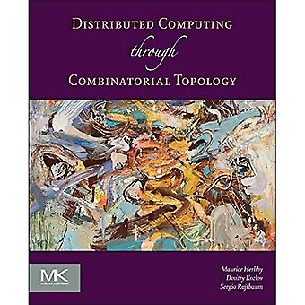 Distributed Computing Through Combinatorial Topology