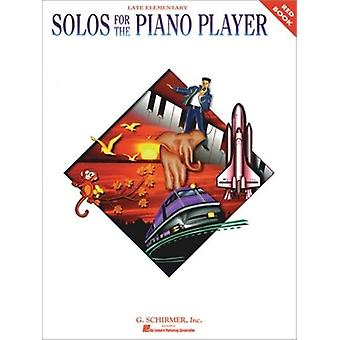 Solos For The Piano Player - Red: Late Elementary