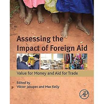 Bewertung der Auswirkungen der Auslandshilfe durch Viktor Jackupec