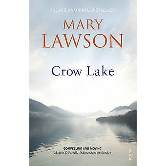 Crow Lake by Mary Lawson - 9780099429326 Book