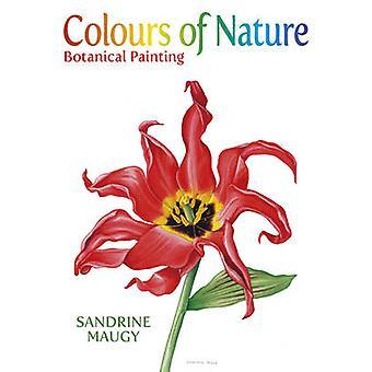 Farben der Natur - botanische Malerei von Sandrine Maugy - Roy Lancast