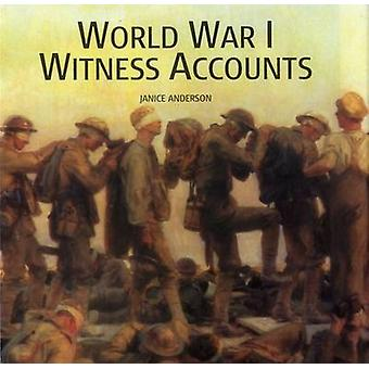 World War I Witness Accounts - Features Over 100 Quotes from Wartime D
