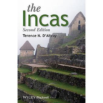 Inkorna (2: a reviderade upplagan) av Terence N. D'Altroy - 978144433115