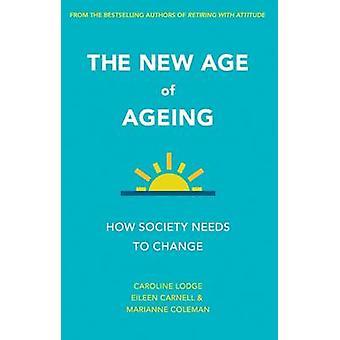 New Age aldring - hvordan samfunnet må endre av Caroline Lodge