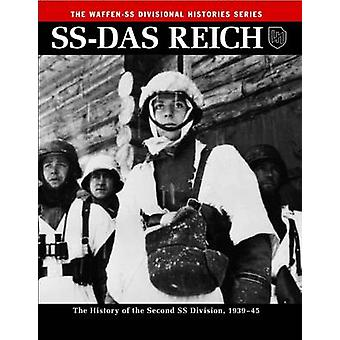 SS - Das Reich - The History of the Second SS Division 1933 - 45 by Gre