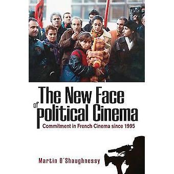 Das neue Gesicht des politischen Kinos - Engagement im französischen Film seit 199
