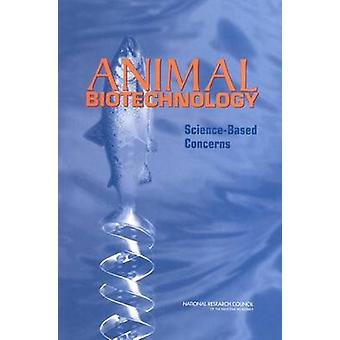 Animal Biotechnology - Science Based Concerns by Committee on Defining