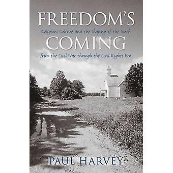 Der Freiheit kommend - religiöse Kultur und die Gestaltung des Südens von