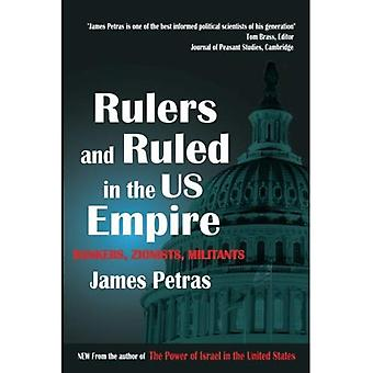 Rulers and Ruled in the US Empire: Bankers, Zionists, Militants