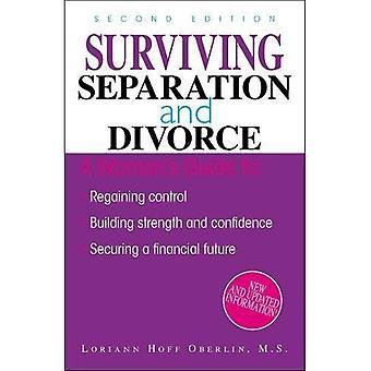 Żyjący w separacji i rozwodu: odzyskanie kontroli, budowania siły i zbieraliśmy, zabezpieczenie przyszłości finansowej