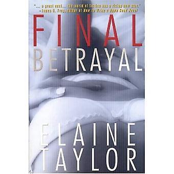 Final Betrayal: A Novel of Suspense